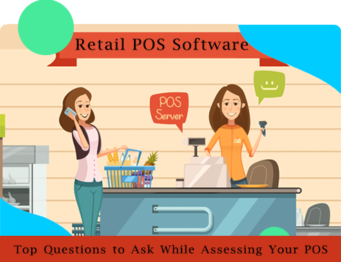 Top Questions to Ask While Assessing Your POS System
